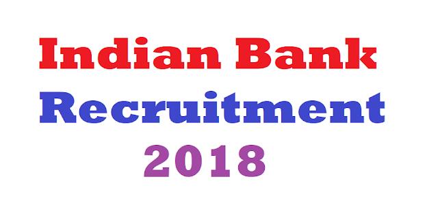 Indian Bank Recruitment 2018
