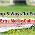घर बैठे Online पैसे कमाने के 5 बेहतरीन तरीक़े, जानिए यहाँ