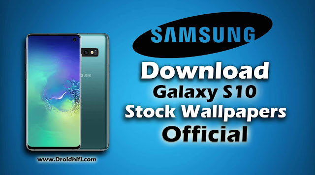 Download Galaxy S10 Stock Wallpapers Official
