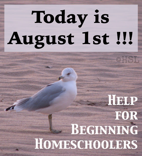 beginning homeschool, help for homeschooling, August deadlines