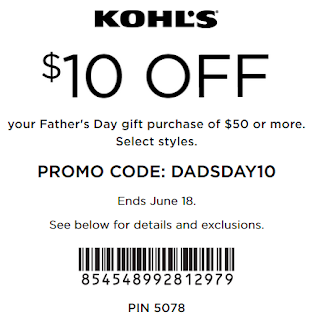 Kohls coupon $10 off $50 Father's Day Gift order 2017