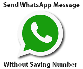 How to send WhatsApp message to a number without saving it in your phone