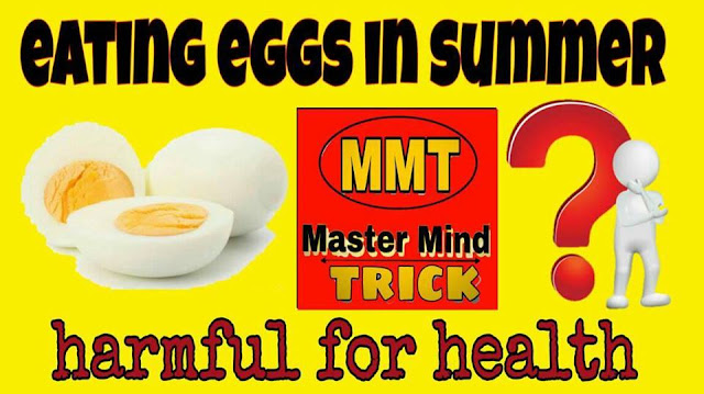 Is eating eggs in summer is harmful for health