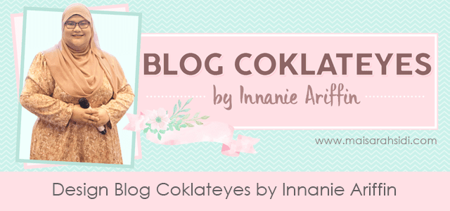 Design Blog Coklateyes by Innanie Ariffin