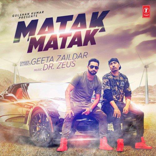 Matak Matak - Geeta Zaildar (2016)