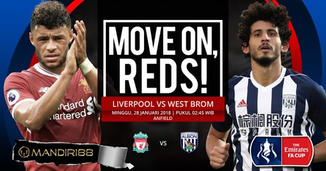 Prediksi Liverpool Vs West Bromwich Albion , Minggu 28 January 2018 Pukul 00.30 WIB