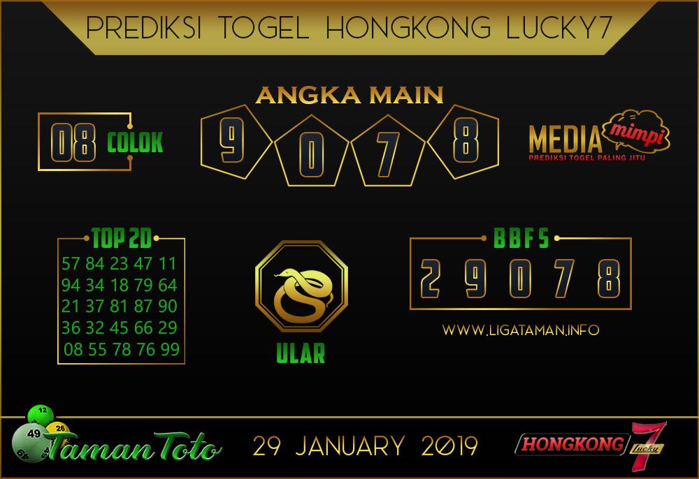 Prediksi Togel HONGKONG LUCKY7 TAMAN TOTO 29 JANUARI 2019