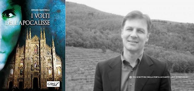 Libri I volti dell'apocalisse, di Giovanni Magistrelli Recensione Gli Scrittori della Porta Accanto
