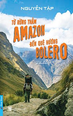 Từ rừng thẳm Amazon đến quê hương Bolero.