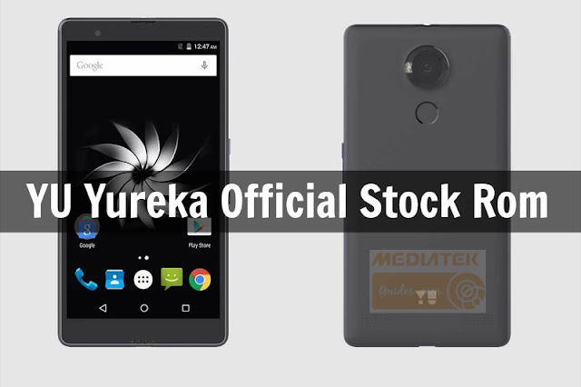 [MT6753] YU Yureka Note Official Stock Rom