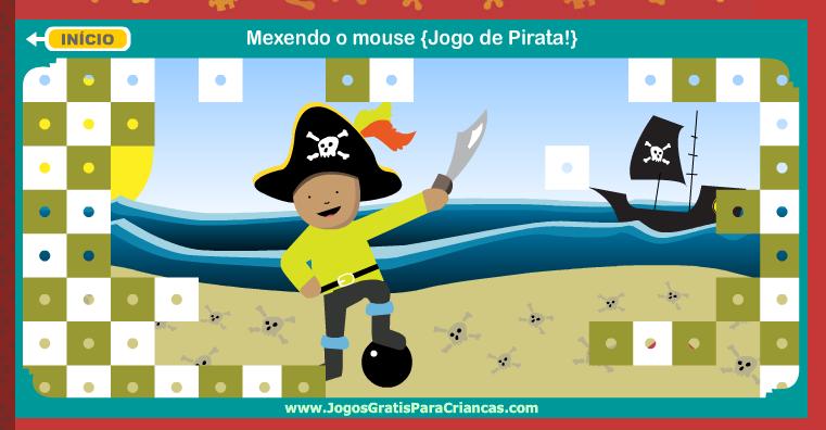 http://www.jogosgratisparacriancas.com/jogos_criancas_mouse/jogar_pirata.php
