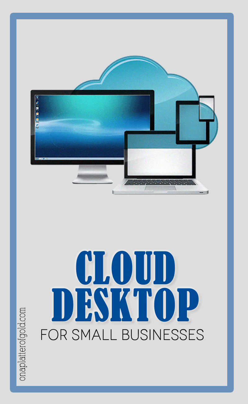 Best Virtual Cloud Desktop Solutions For Small Businesses