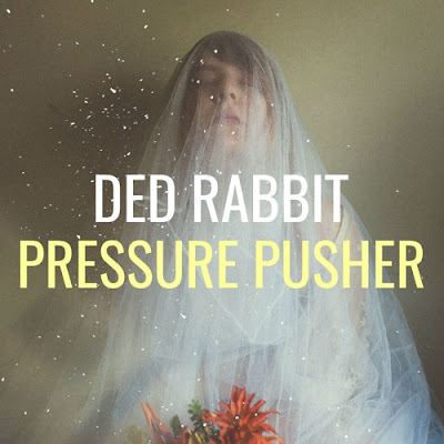 Ded Rabbit Set To Release New Single 'Pressure Pusher'