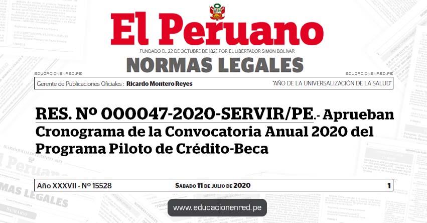 RES. Nº 000047-2020-SERVIR/PE.- Aprueban Cronograma de la Convocatoria Anual 2020 del Programa Piloto de Crédito-Beca