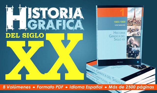 Descargar-Historia-Grafica-del-Siglo-XX-8-Volúmenes-Gratis-en-Español-by-Saltaalavista Blog