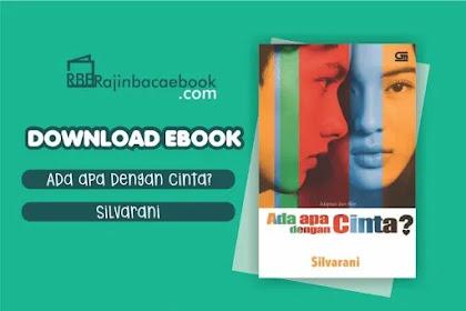 Download Novel Ada Apa Dengan Cinta by Silvarani Pdf