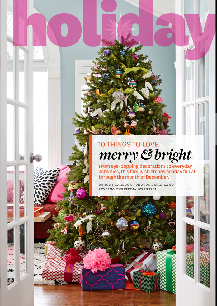 Our Merry and Bright Christmas Feature with Better Homes and Gardens Magazine.