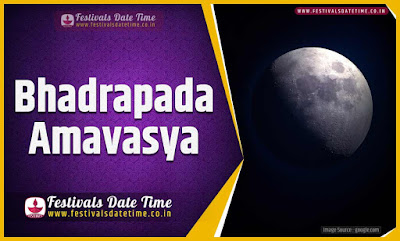 2022 Bhadrapada Amavasya Date and Time, 2022 Bhadrapada Amavasya Festival Schedule and Calendar