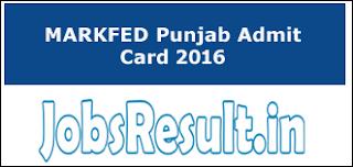 MARKFED Punjab Admit Card 2016