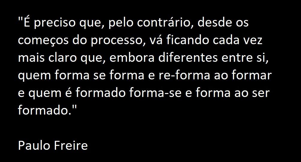 Jenifer Castilho Tente Não Rir Frases De Paulo Freire Que
