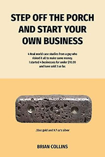 Step off the porch and start your own business - a book by Brian Collins