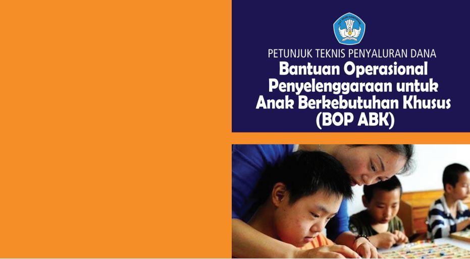 Download Juknis Penyaluran Dana BOP untuk Anak Berkebutuhan Khusus (BOP ABK) Tahun 2016 Format PDF