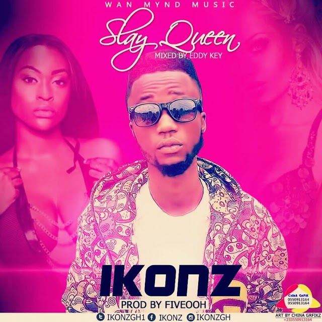IKONZ_SLAY QUEEN (PROD BY FIVEOH)(MIXED BY EDDY)