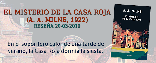 https://inquilinasnetherfield.blogspot.com/2019/03/resena-by-mh-el-misterio-de-la-casa-roja-a-a-milne.html