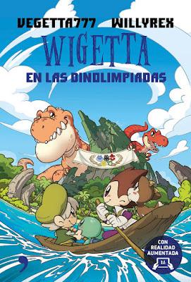 LIBRO - Wigetta en las Dinolimpiadas Vegetta777 & Willyrex (Temas de Hoy - 22 noviembre 2016) Comprar en Amazon España