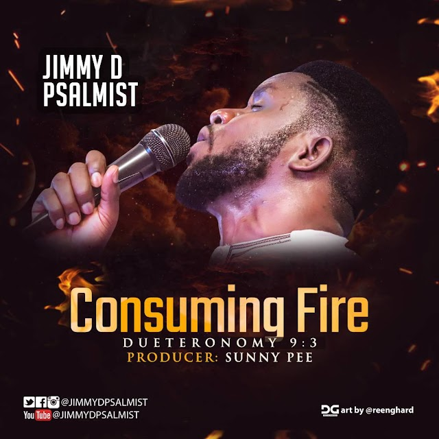 WORLD PREMIERE: CONSUMING FIRE - JIMMY D PSALMIST(OFFICIAL VIDEO) | @JimmyDPsalmist