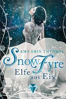 http://www.cookieslesewelt.de/2017/01/rezension-snowfyre-elfe-aus-eis-von-amy.html