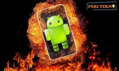 hp android tidak mudah panas - feri tekno