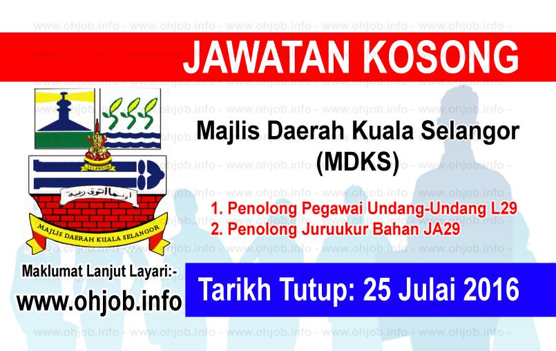 Jawatan Kerja Kosong Majlis Daerah Kuala Selangor (MDKS) logo www.ohjob.info julai 2016