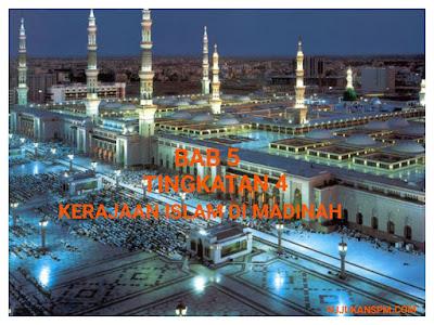 Nota Sejarah Tingkatan 4 Bab 5 Kerajaan Islam di Madinah