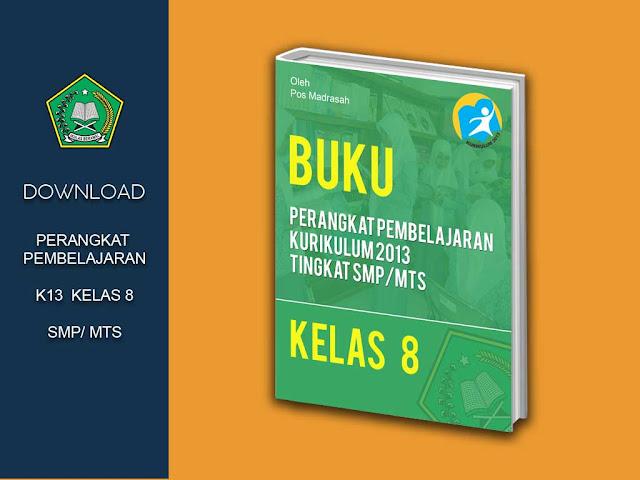 Geveducation:  Download Perangkat Pembelajaran Kelas 8 Kurikulum 2013 Revisi 2018/2019 SMP/MTs