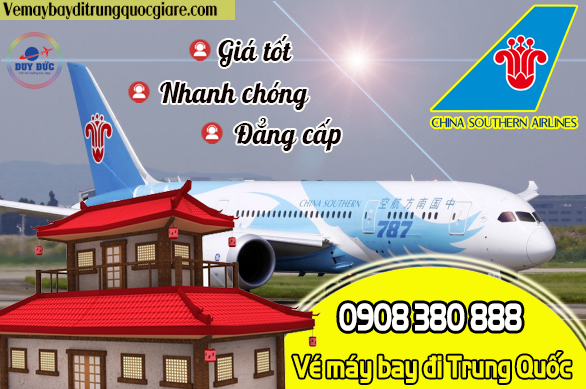 Vé máy bay đi Trung Quốc hãng China Southern