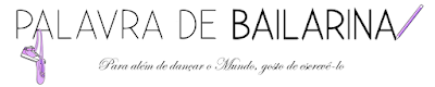 http://palavra-de-bailarina.blogs.sapo.pt/
