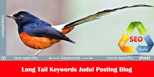 Long Tail Keywords di Judul Posting Blog