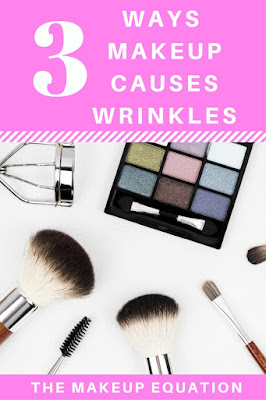 makeup causes wrinkles in 3 ways