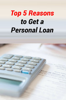 Top 5 Reasons to Get a Personal Loan