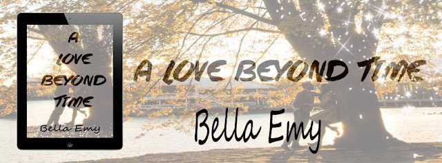 [Cover Reveal] A LOVE BEYOND TIME by Bella Emy @bellaemywrites #Giveaway