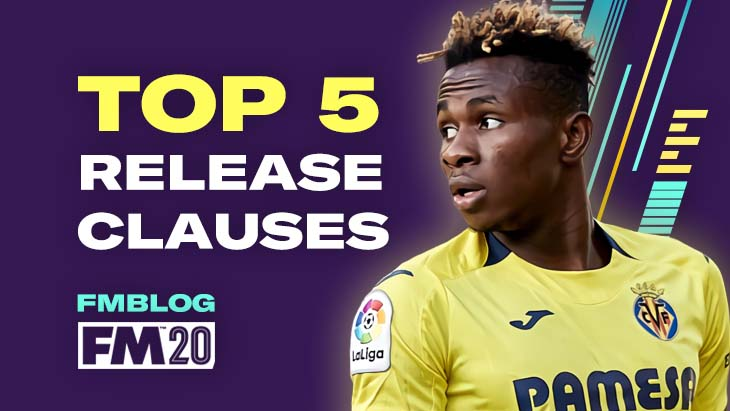 Top 5 Players With Release Clause in FM20