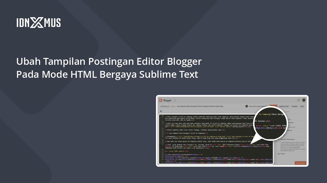 Ubah Tampilan Editor Mode HTML Blogger