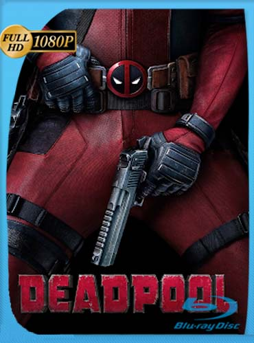 Deadpool (2016) HD [1080p] Latino [GoogleDrive] DizonHD