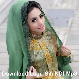 Download Lagu Siti KDI Mp3