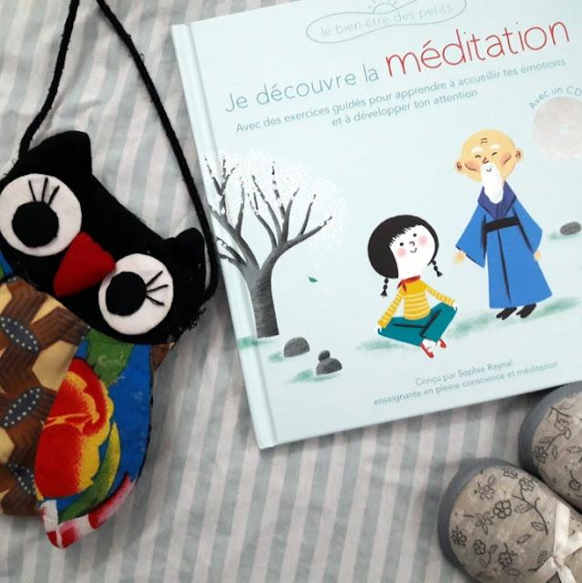 Je découvre la méditation de Sophie Raynal et Aurélie Guillerey