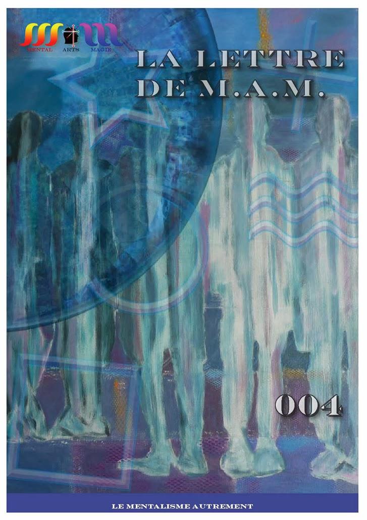 La Lettre de M.A.M. n° 004  -  Mars / Avril 2014