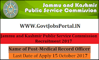 Jammu and Kashmir Public Service Commission Recruitment 2017– 22 Medical Record Officer, Consultant