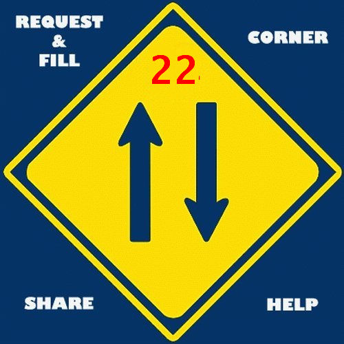 Request & Fill Corner PART 22