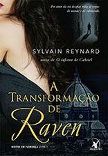 Transformação de Raven, Sylvain Reynard, Editora Arqueiro